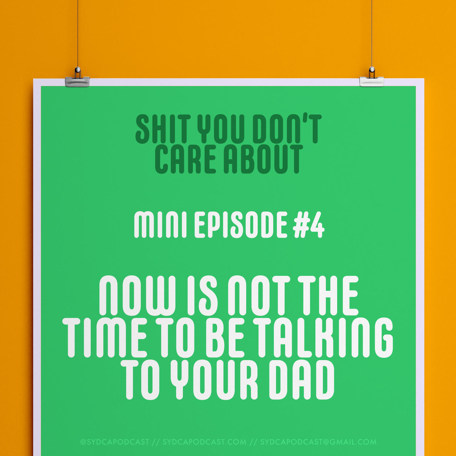 Mini-Episode 4: Now Is Not the Time To Be Talking To Your Dad