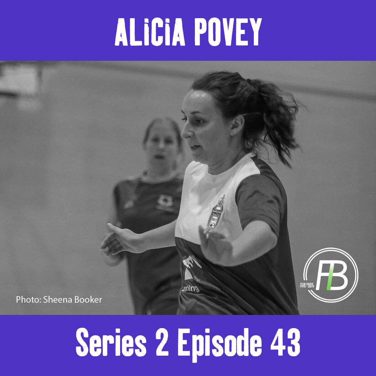 43: In conversation with.. Alicia Povey