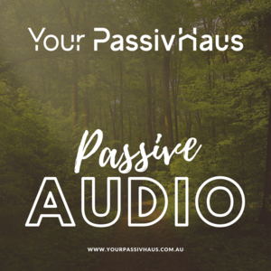 Your PassivHaus - Passive Audio