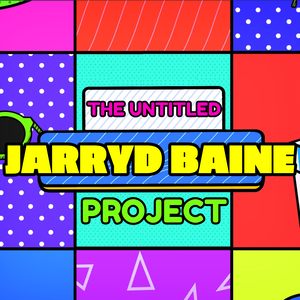 The Untitled Jarryd Baine Project