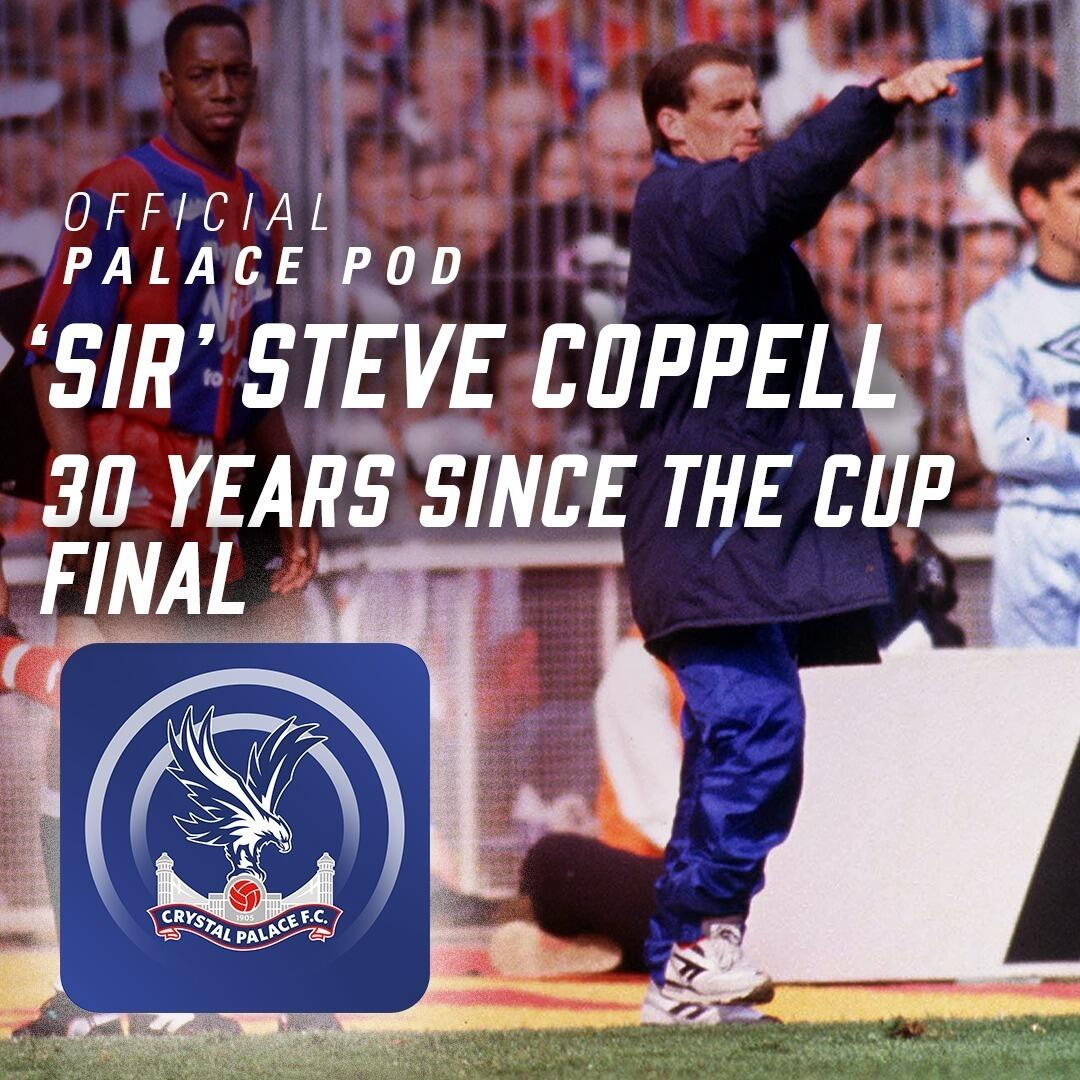 Pod 58 | 'Sir' Steve Coppell … 30 years since the cup final