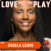 Angela Lewis Podcast