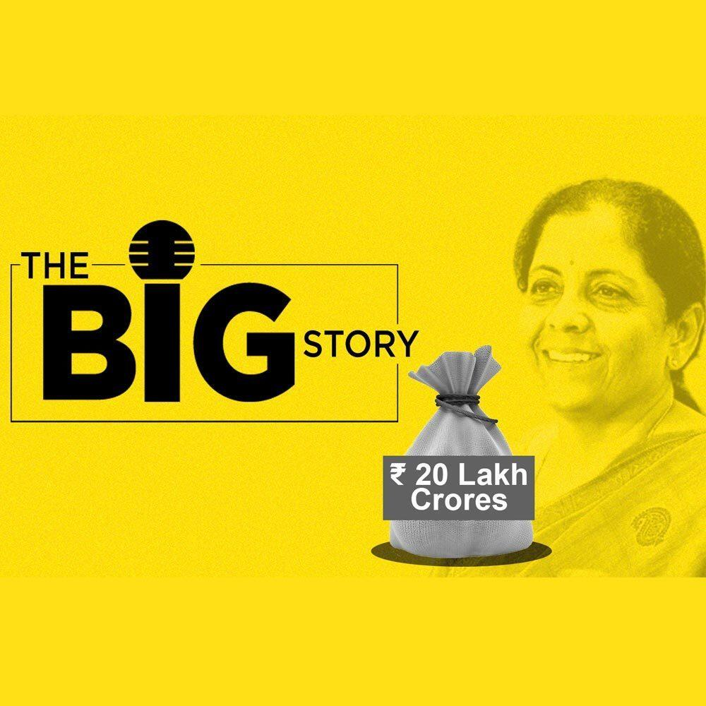 447: What Was The Govt's Mindset Behind The 20 Lakh Crore Package?