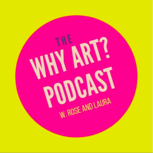 The Why Art Podcast