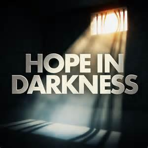 117:  Introducing Hope in Darkness