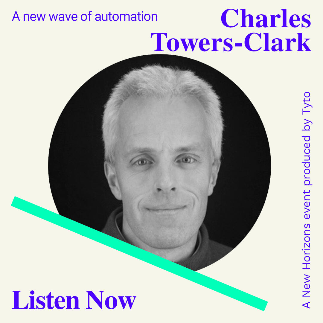9: Charles Towers-Clark - A new wave of automation - New Horizons Special 07