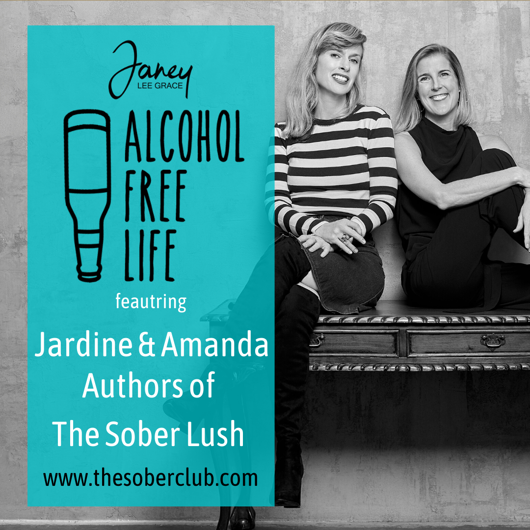 78: Jardine and Amanda authors of The Sober Lush