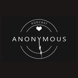 Anonymous: An Honest Recovery Podcast