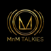 MnM Talkies