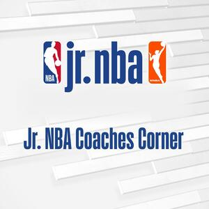 Jr. NBA Coaches Corner