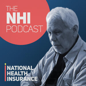 National Health Insurance Podcast