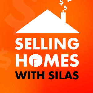 Selling Homes With Silas