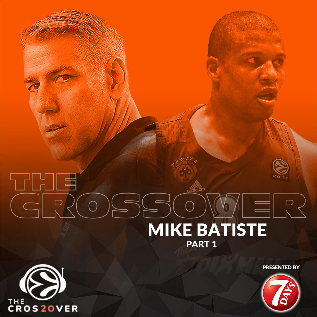 17: The Crossover: Mike Batiste (Part 1)