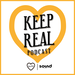 Keep Real Podcast Cover
