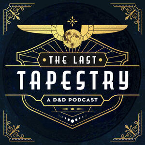 The Last Tapestry