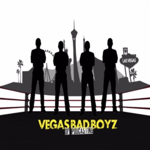 Vegas Bad Boyz Of Podcasting