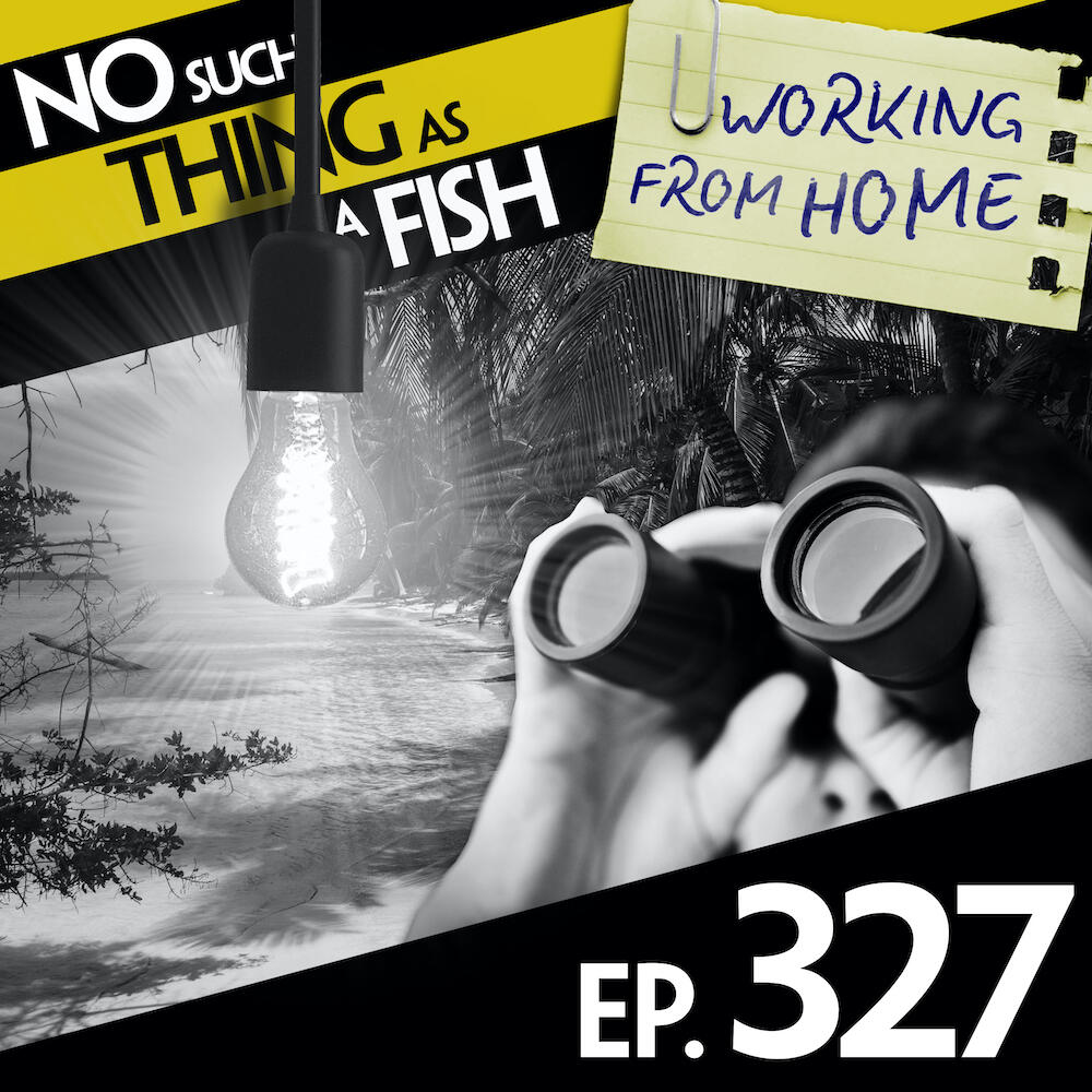 327: No Such Thing As A SCUBA Diver In A Tree