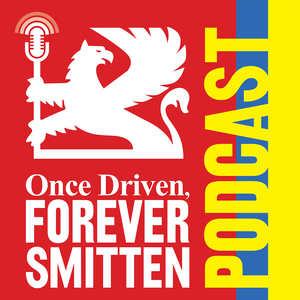 Once Driven, Forever Smitten the Vauxhall podcast