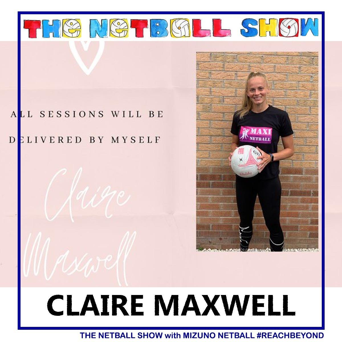 235: Claire Maxwell (03rd July 2020)