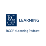 RCGP eLearning Podcast