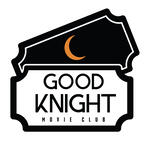 GoodKnight Movie Club