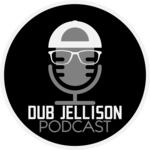 Dub Jellison Podcast