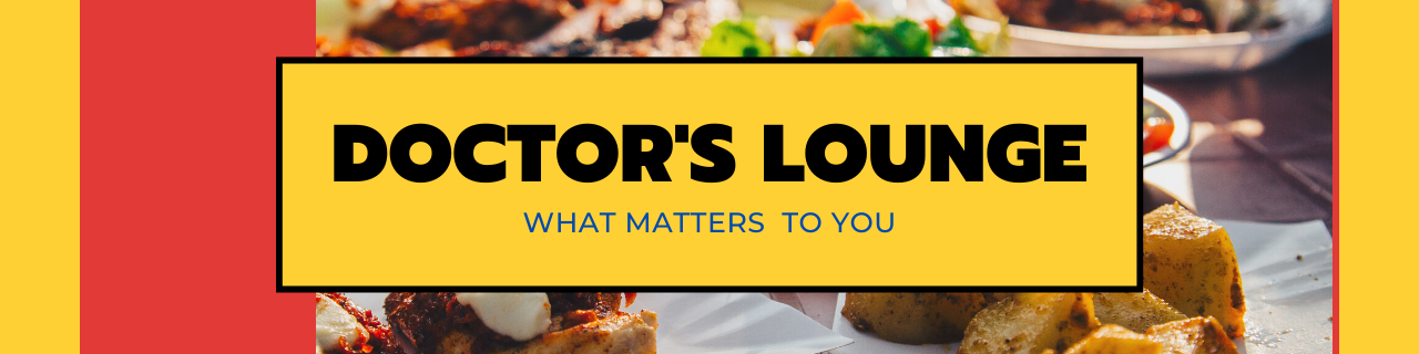 Doctor's Lounge | We talk what matters to you |