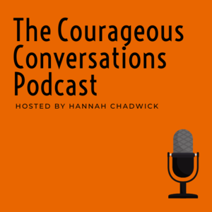 The Courageous Conversations Podcast