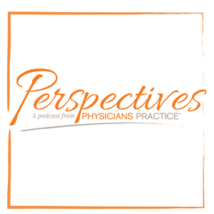 Physician's Practice: Perspectives