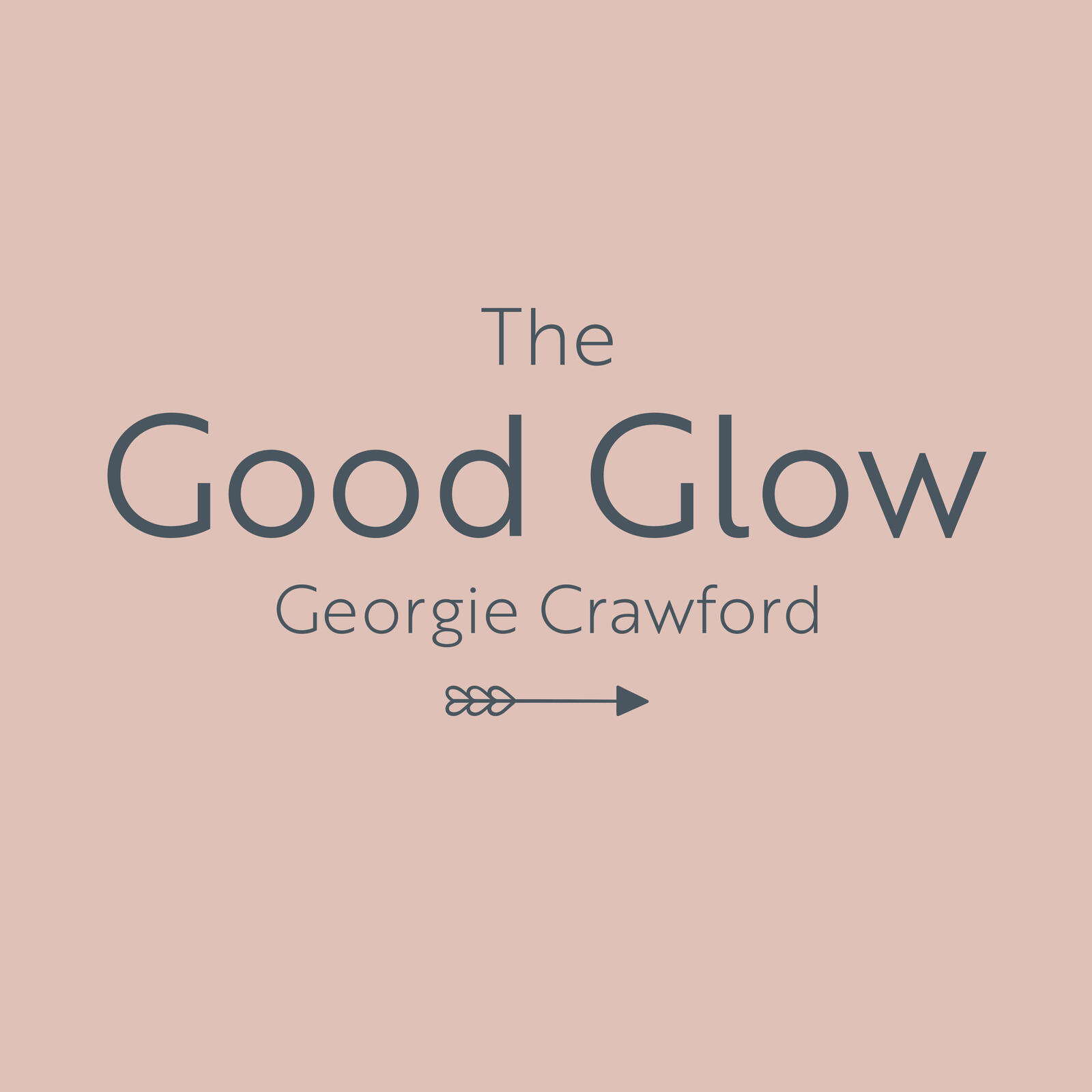 12: The Good Glow with Rosanna Davison