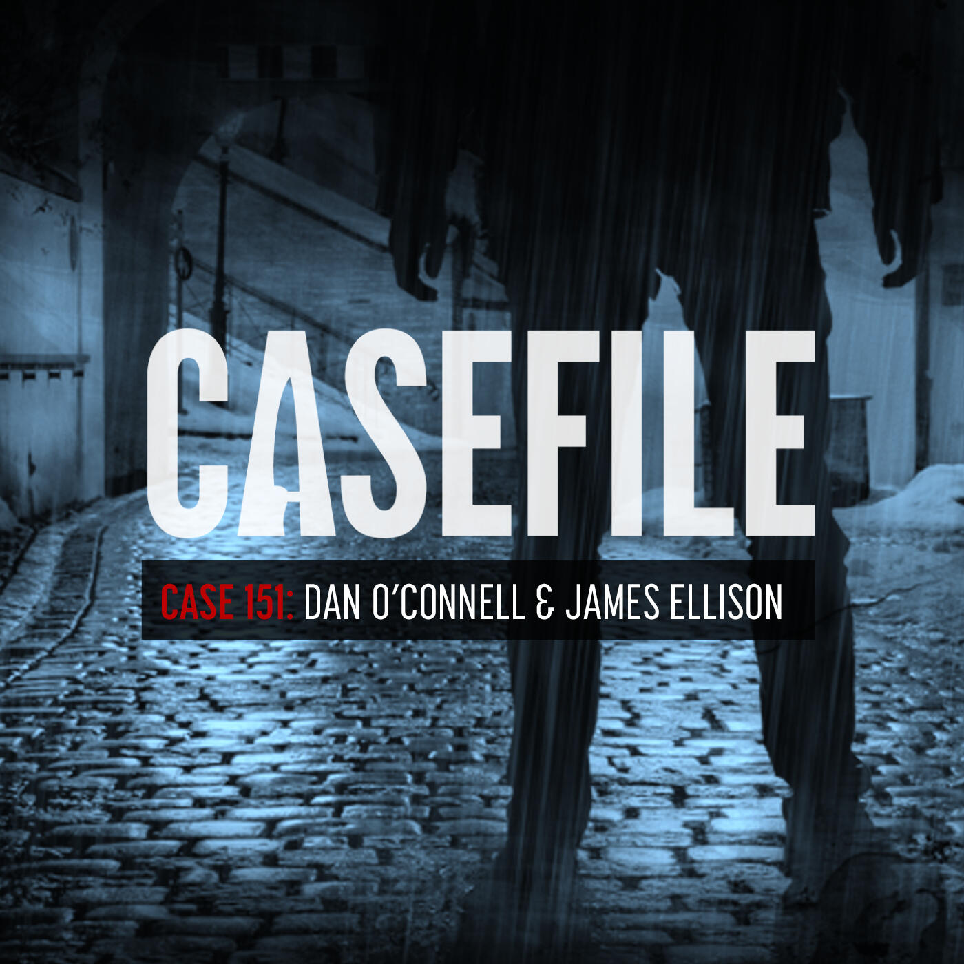 Case 151: Dan O'Connell & James Ellison