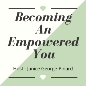 Becoming An Empowered You
