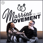 Married to the Movement