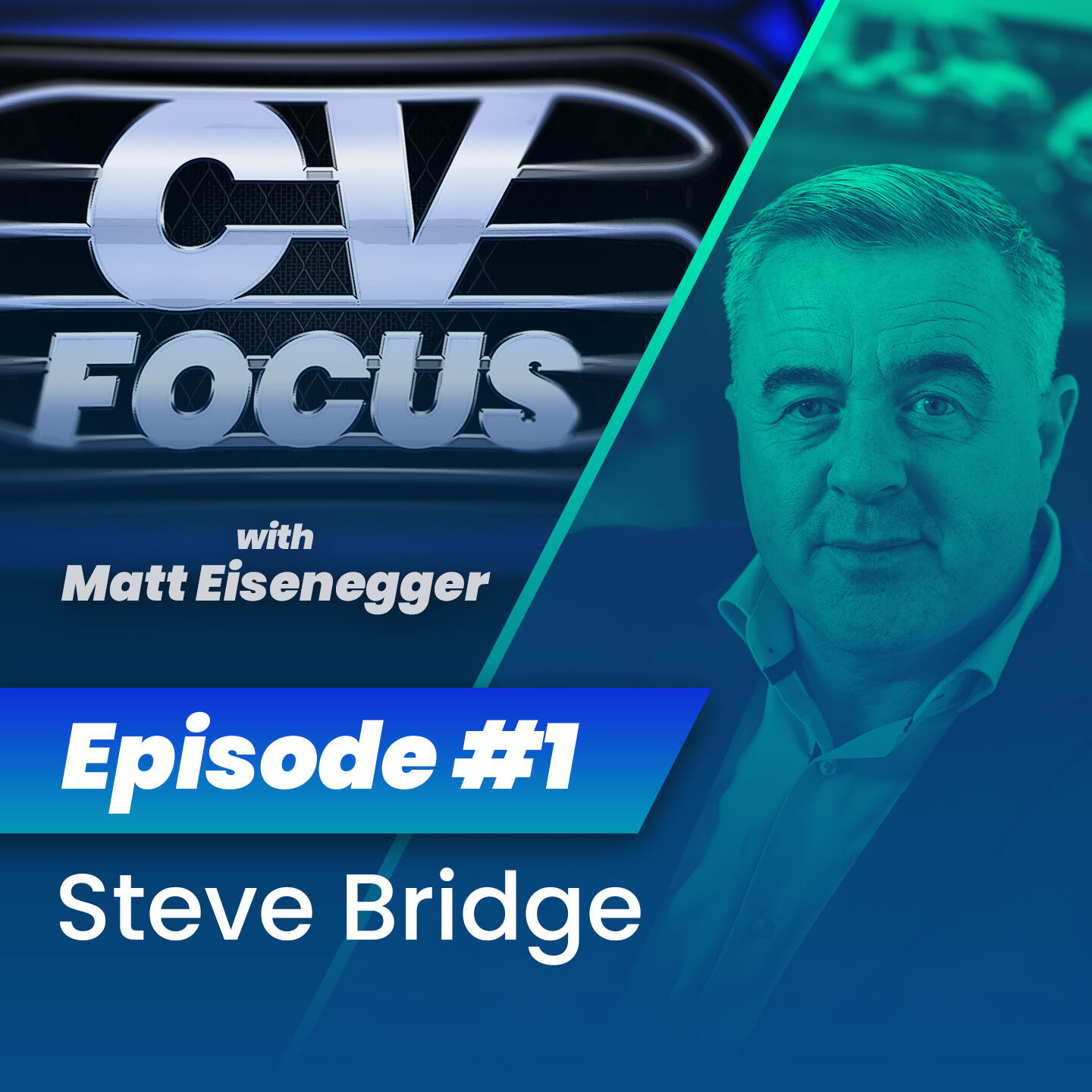 1: CV Focus episode 1 - Steve Bridge
