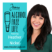 alcohol free life guest heather nickel