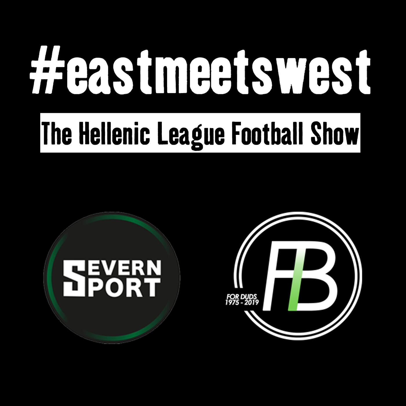 51: #EastMeetsWest - Episode 6 of the Hellenic League Football show