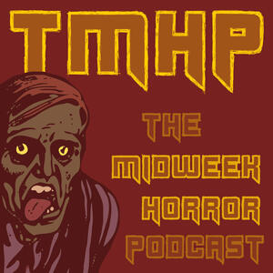 The Midweek Horror Podcast