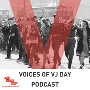 Voices of VJ Day - Remembering the Forgotten Army