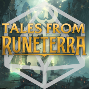 Tales From Runeterra
