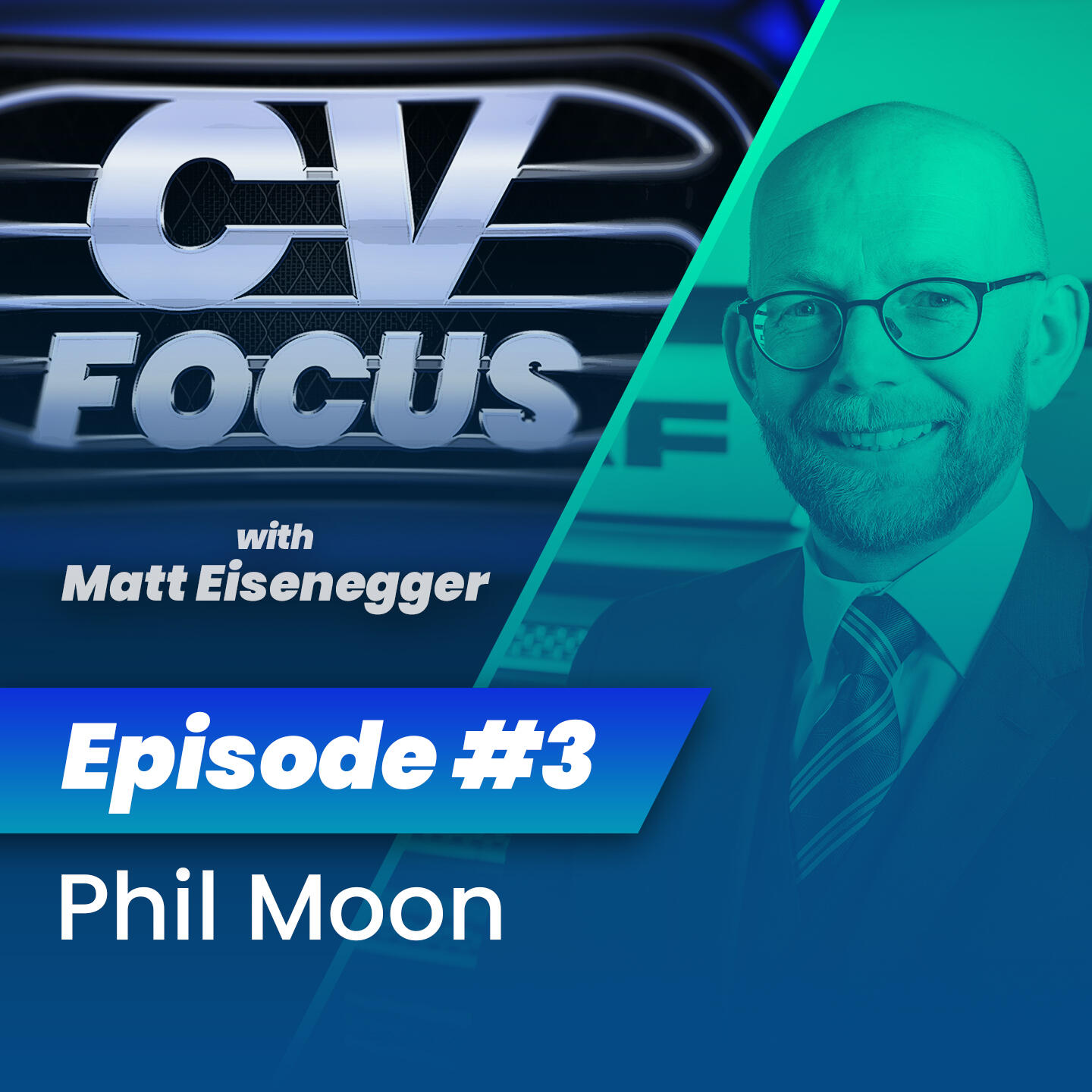 3: CV Focus episode 3 - Phil Moon