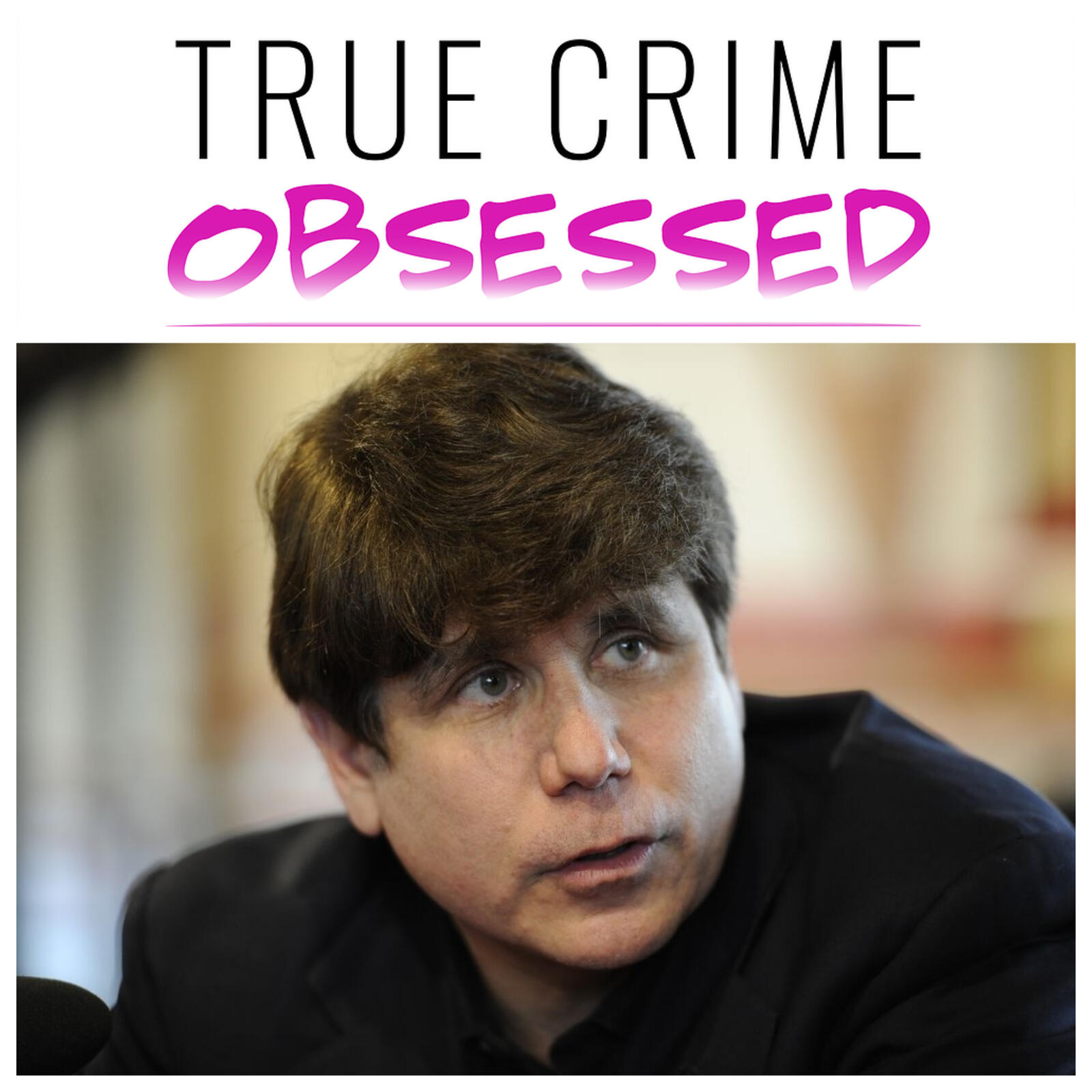 145: Blago: The Rise and Fall of Rod Blagojevich