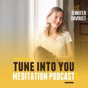 Tune Into You Meditation Podcast