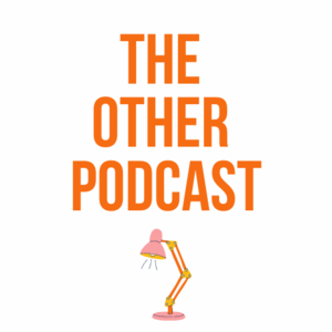 The Other Podcast - Otherwise Education