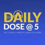 Daily Dose @ 5
