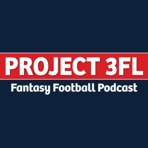 Project 3FL Fantasy Podcast