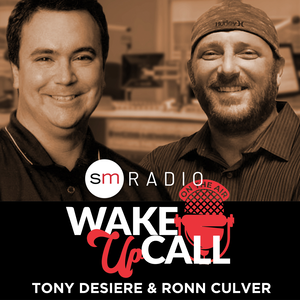 Wake Up Call with Tony Desiere & Ronn Culver