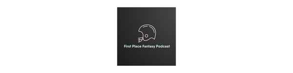 First Place Fantasy Podcast