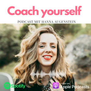 Coach yourself mit Hanna Augenstein