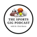 The Sports Gig Podcast
