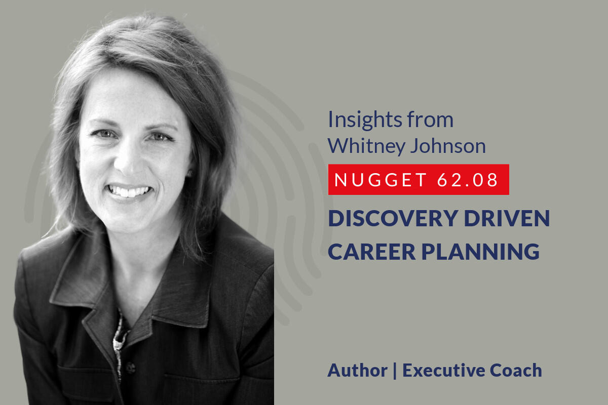 634: 62.08 Whitney Johnson – Discovery driven career planning